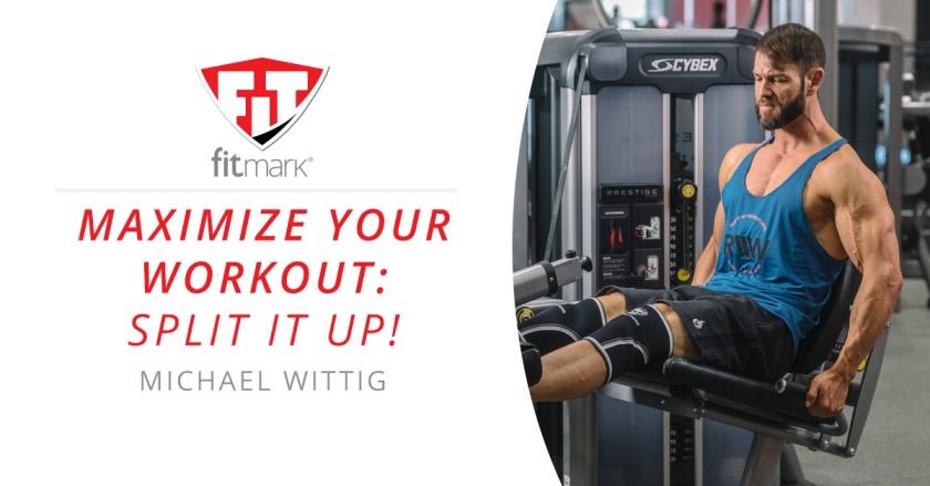 Maximize-Your-Workout-Split-it-Up-Blog-Image
